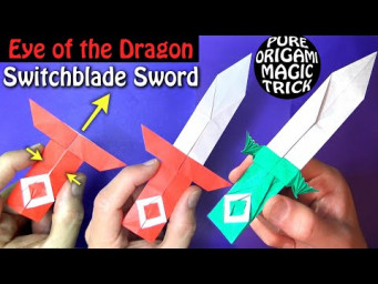 Eye of the Dragon Switchblade Sword - Pure Origami Magic Trick