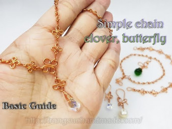 Simple chain - lucky clover leaf, butterfly - Basic Guide 521