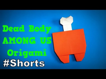 Origami AMONG US Dead Body | How to Make a Paper AMONG US | Easy Origami ART #Shorts