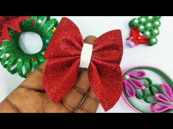DIY Christmas Bow | The Bow Making Easy Tutorial With Glitter Foam  | Christmas Decoration Ideas