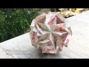 Bond Kusudama - PrwOrigami Folding Tutorial 【くす玉・折り紙】x ASMR