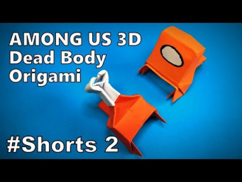 Origami AMONG US 3D Dead Body | How to Make a Paper AMONG US 3D | Easy Origami ART #Shorts