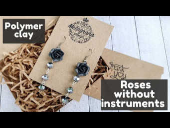Roses without instruments * Polymer clay*DIY *Tutorial * Melagrana design * Rose earrings with beads