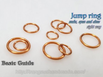 How to make a jump ring, open and close right way - Basic Guide 546