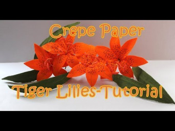 How to Make Paper Tiger Lily Flower From Crepe Paper - Easy Making Flowers for Beginners