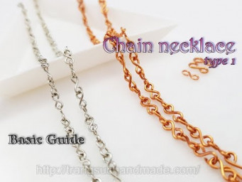 How to make simple chain necklace type 1 - Basic Guide 502