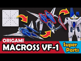 How to make the SUPER PARTS for MACROSS / ROBOTECH VF-1 Origami Transformer