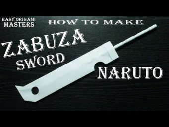 How to make a Zabuza sword out of paper. Naruto