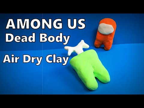 How to Make AMONG US 3D Dead Body with Air Dry Clay DIY | Mr. Easy Origami ART