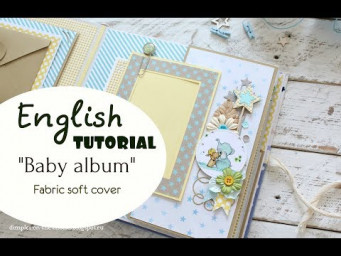 "Tutorial English scrapbooking ""Baby Album"""