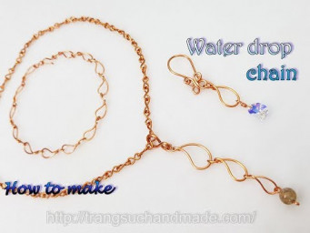 Water drop chain - Used as bracelet, anklet, necklace, earrings or pendant 522